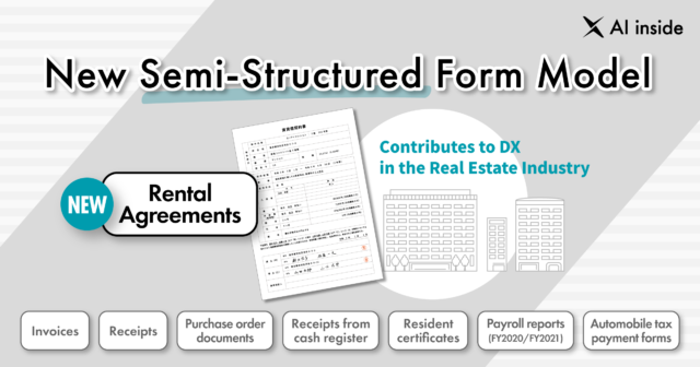 """Expansion of Functions in """"DX Suite"""" to Digitize Rental Agreements As Semi-Structured Form Model; Digitizes Data with Highly Accurate AI-OCR and Contributes to DX in the Real Estate Industry"""